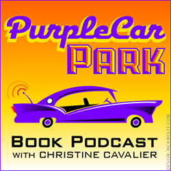 Christine Cavalier Interview - Purple Car Book Podcast