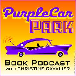 Christine Cavalier Interview - Purple Car Book Podcast