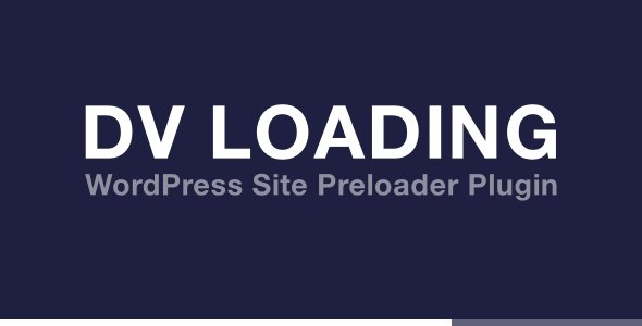 DV Loading premium plugin for WordPress
