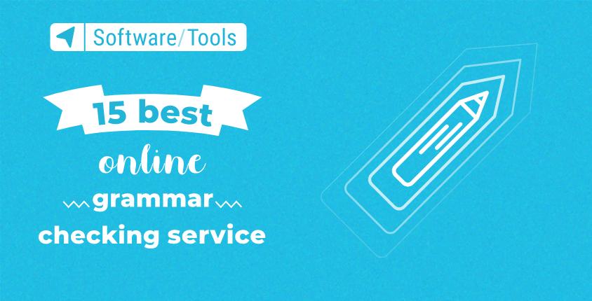 15 Best Online Grammar Checker Tools for 2021