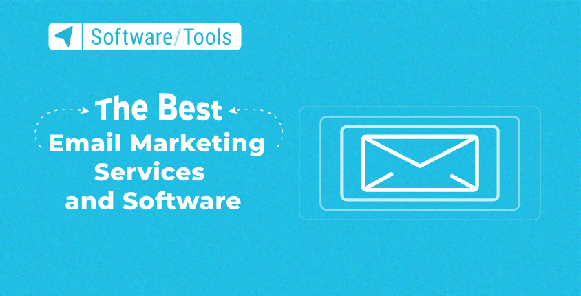 The Best Email Marketing Services And Software In 2021