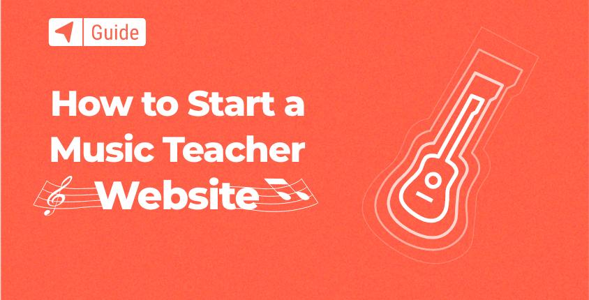 How to Start a Music Teacher Website