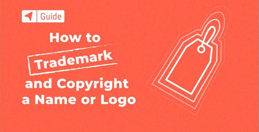 How to Trademark and Copyright a Name or Logo