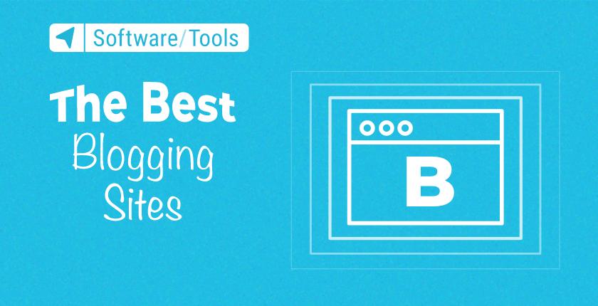 Best Blogging Sites and Platforms in 2021