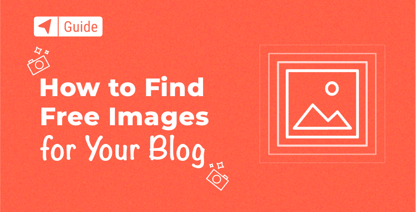 How to Find Free Images for Your Blog