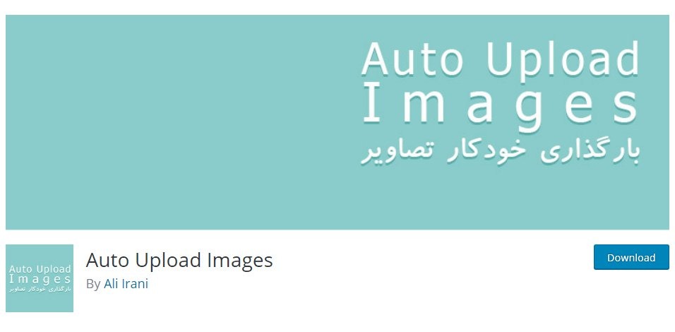 Auto Upload Images WordPress