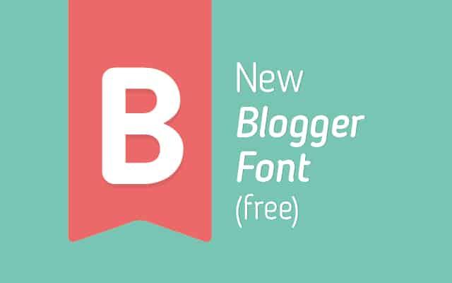 "Free Custom ""Blogger Sans"" Font by FSG"