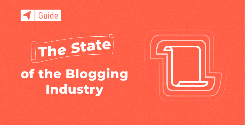 The State of The Blogging Industry in 2020