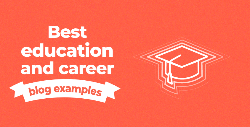 Best education and career blog examples