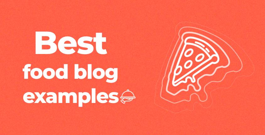 Best food blog examples