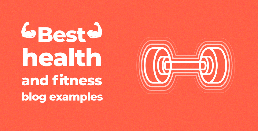 Best health and fitness blog examples