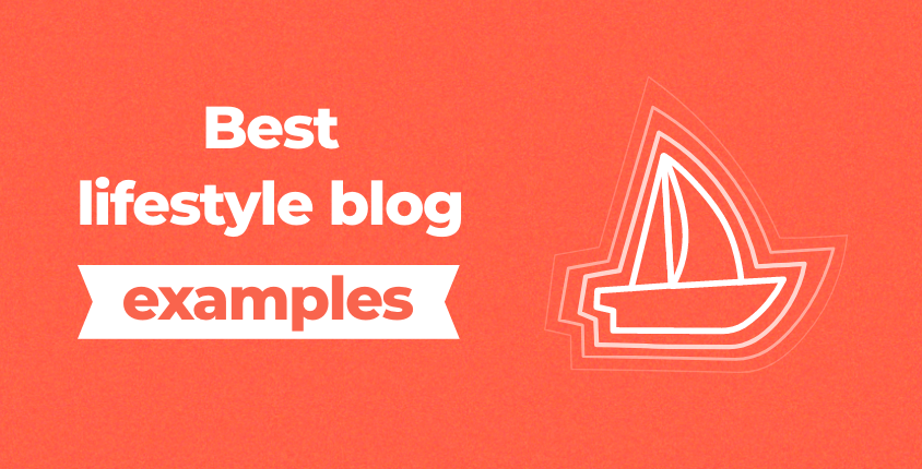 Best lifestyle blog examples