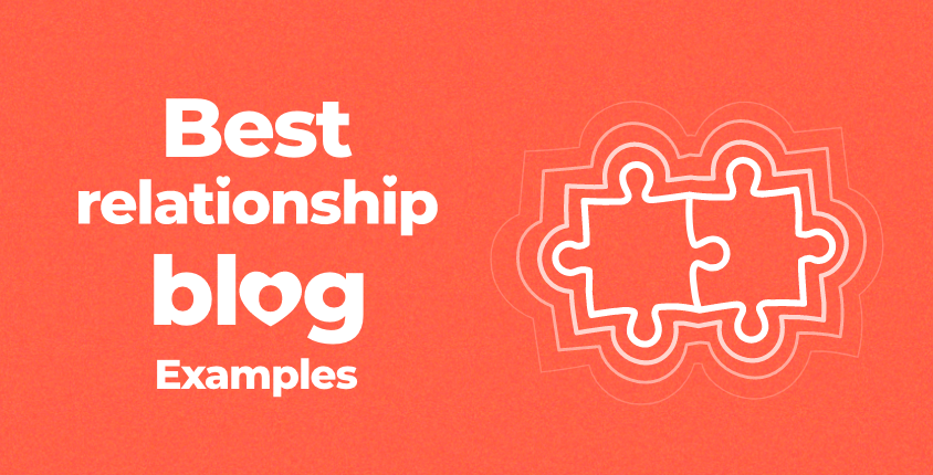 Best relationship blog examples