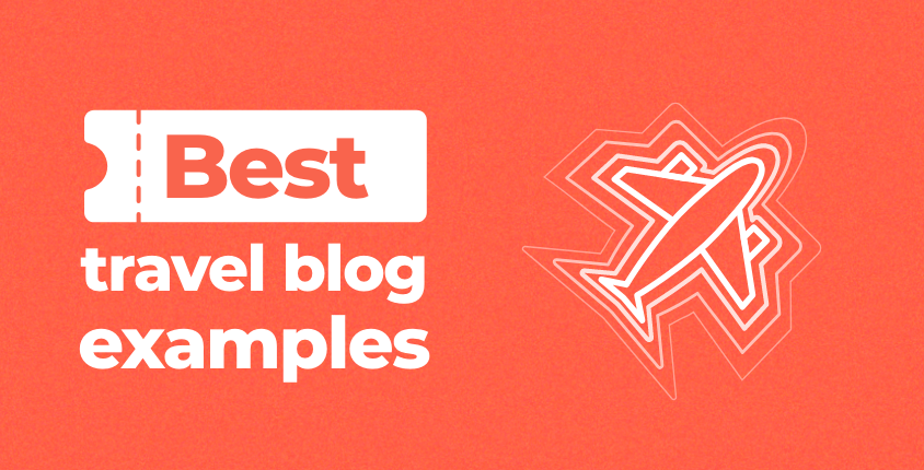 Best travel blog examples