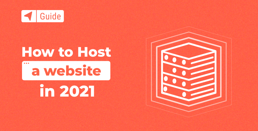 How to Host a Website in 2021