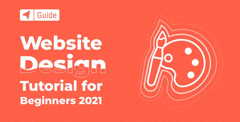 Website Design Tutorial for Beginners 2021