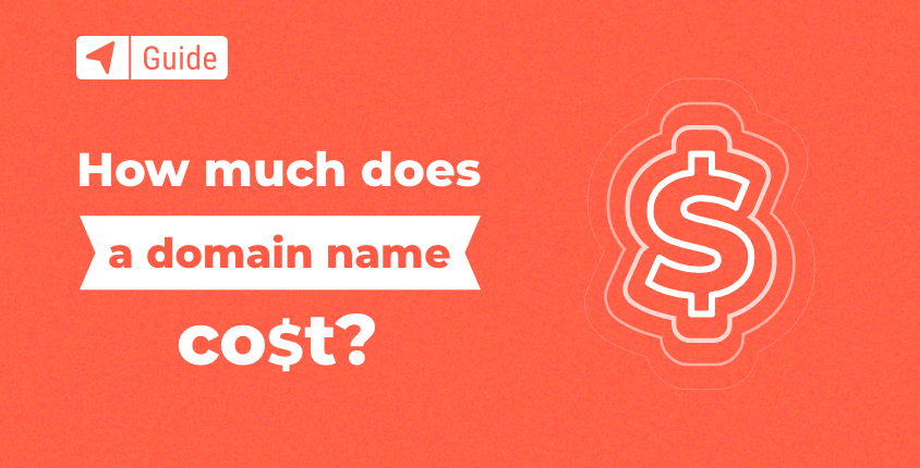 How Much Does a Domain Name Cost in 2021?