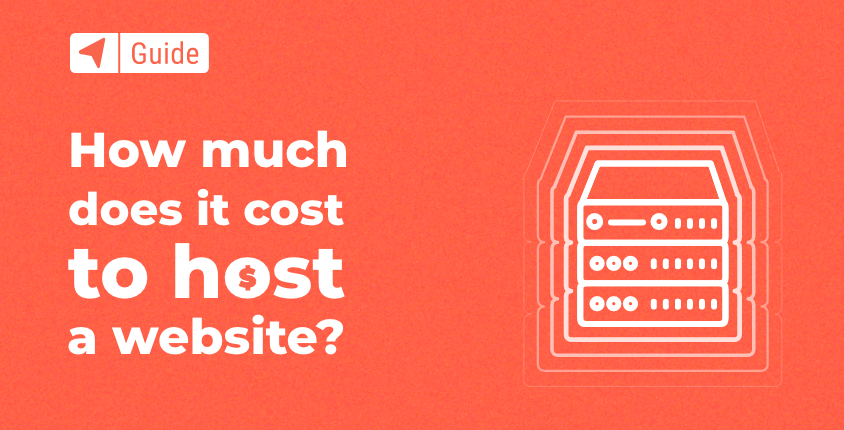 How Much Does it Cost to Host a Website in 2021?